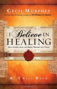 I Believe in Healing book